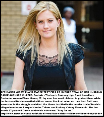 Maree Elana widow of murdered Dawie Maree testified Pretoria High Court Aug312010