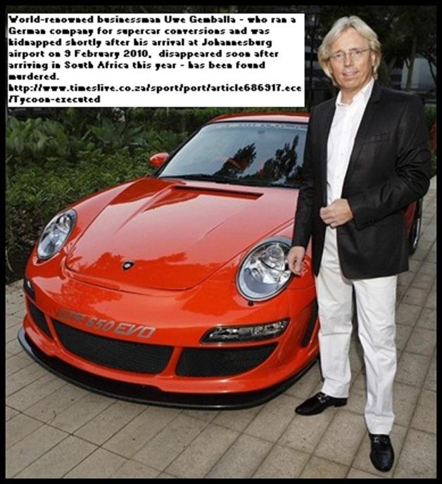 Gemballa Uwe German businessman found murdered Johannesburg disappeared 9Feb2010