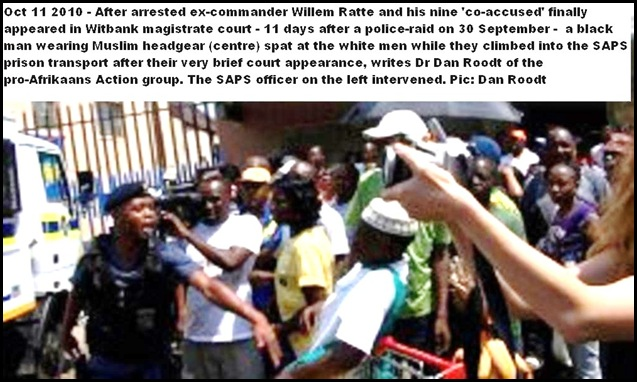 Ratte and 9 other Afrikaners spat at Witbank court by muslim Oct 11 2010