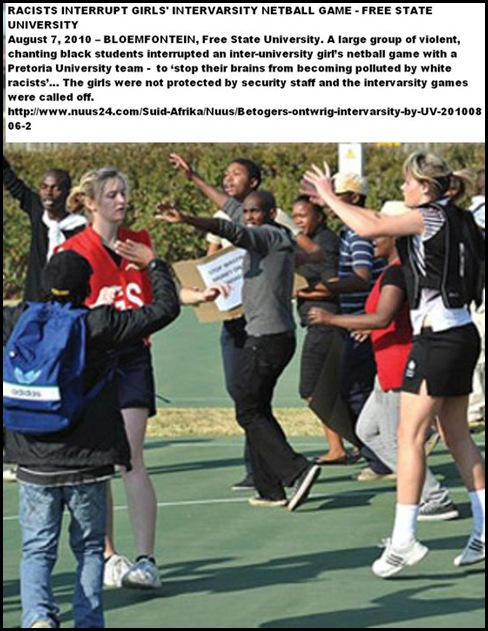 AFRIKANER girls netball game attacked by black thugs Aug72010 FSU, Bloemfontein