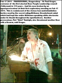 Kruger Paul convener of BoerElectionCommittee NOSE BLOODIED AT PAARDEKRAAL MET FEB172011