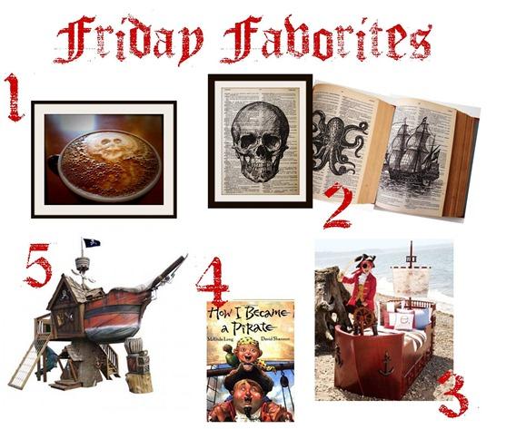 Friday Favorites Pirate