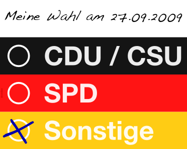Bundestagswahl 2009: Weg mit dem Gesindel von SPD und C*U!