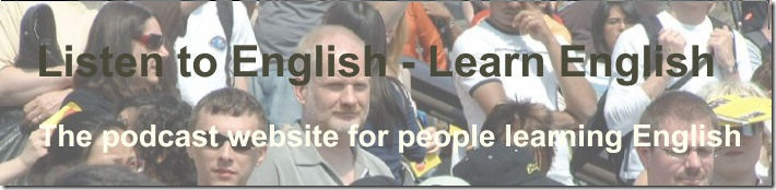 Listen to English - Learn English