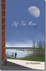 Off The Moon by LK Hunsaker