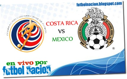 COSTA RICA VS MEXICO EN VIVO