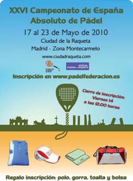 Campeonato de España Abosulto de Pádel Ciudad de la Raqueta Madrid 2010
