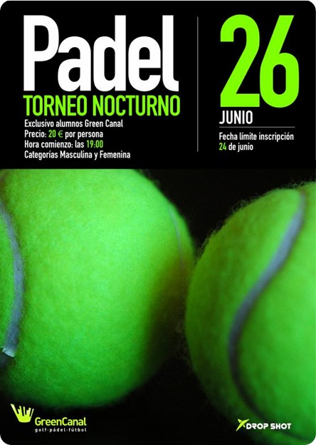 Padel Nocturno 26 Junio 2010 Green Canal Madrid