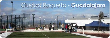 Ciudad Raqueta Guadalajara_Planeta Pádel_Principal