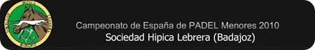 Campeonato España PADEL menores 2010 en badajoz, extremadura