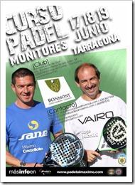 Curso Pádel para monitores junio 2011 impartido por Castellote y Nicolini en Tarragona.