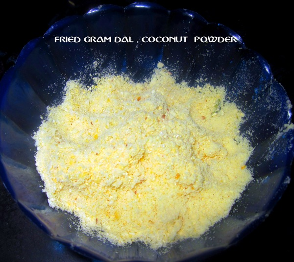 FRIED GRAM DAL , COCONUT POWDER