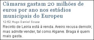 Câmaras gastam 20 milhões de euros por ano nos estádios municipais do Europeu