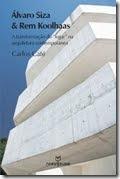 Alvaro Siza e Rem Koolhaas - web