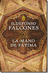 ildefonso-falcones-mano- de-fatima$598x0