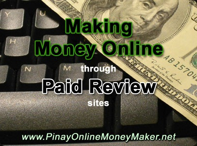 Make Money Online through Paid Review sites