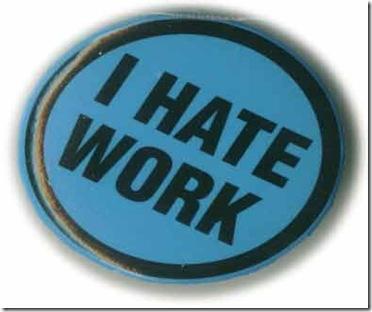 i-hate-work