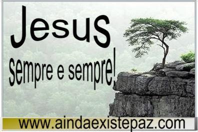 Jesus sempre e sempre.jpg