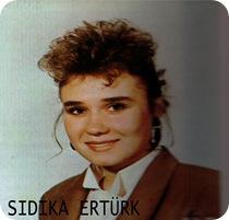 SIDIKA ERTÜRK