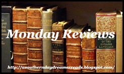 Monday Reviews