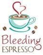 Bleeding Espresso