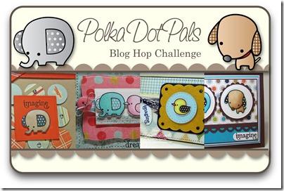 Polka Dot Pals Blog Hop Challenge