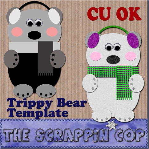http://thescrappincop.blogspot.com/2009/12/cu-ok-trippy-bear-layered-template.html