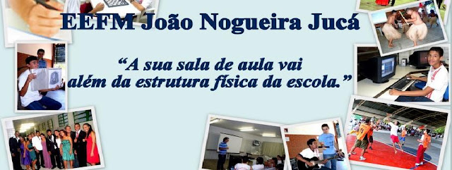 EEFM JOÃO NOGUEIRA JUCÁ
