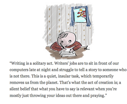 Writing is a solitary act