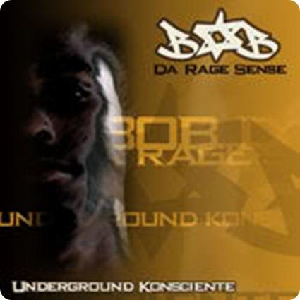 Bob da Rage Sense - Underground Konsciente [2002]