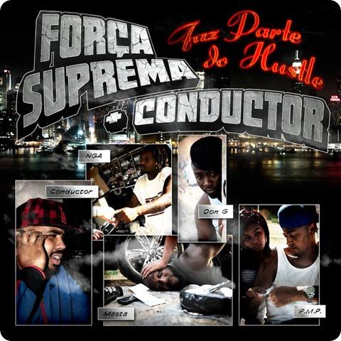 Força Suprema   Conductor - Faz Parte do Hustle - Capa Frente
