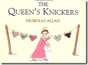 The Queen's Knickers by Nicholas Allan