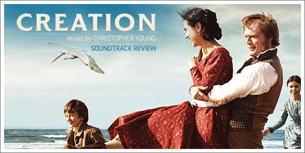 Creation (Soundtrack) by Christopher Young - Review