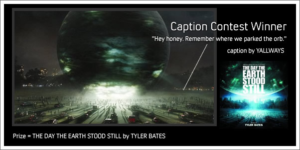 the Day the Earth Stood Still - Caption Contest Winner Announcement