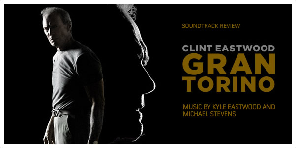 Gran Torino by Kyle Eastwood and Michael Stevens (Soundtrack Review)