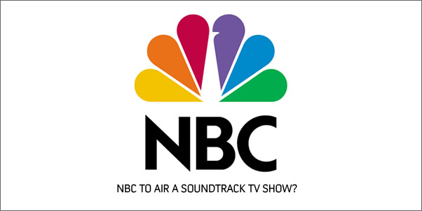 NBC to Air Television Show about Soundtracks?