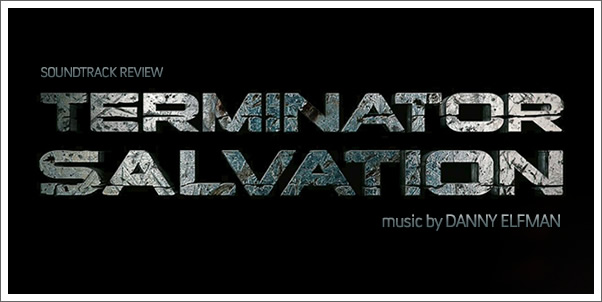 Terminator Salvation (Soundtrack) by Danny Elfman - Review