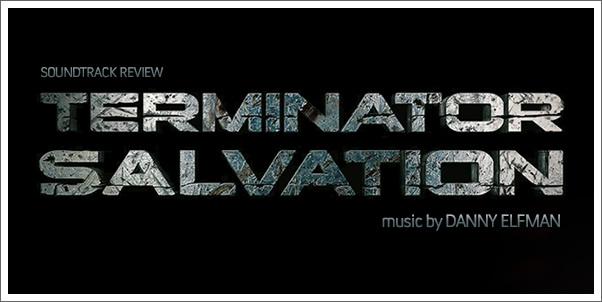 Terminator Salvation (Soundtrack) by Danny Elfman - Review