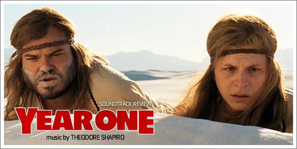 Year One (Soundtrack) by Theodore Shapiro - Review