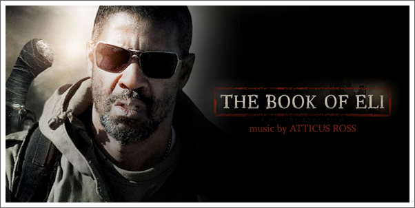 Reprise Records to Release The Book of Eli (Soundtrack) by Atticus Ross
