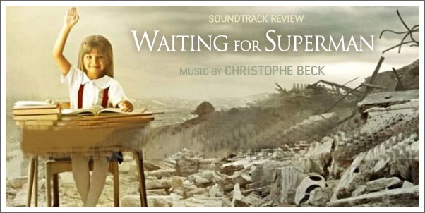 Waiting for Superman (Soundtrack) by Christophe Beck - Review
