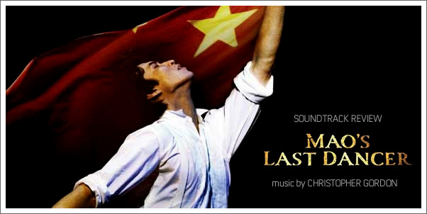 Mao's Last Dancer (Soundtrack) by Christopher Gordon - Review