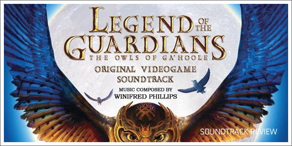 Legend of the Guardians: The Owls of Ga'Hoole (Video Game) by Winifred Phillips - Review