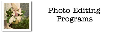 Photo Editing Programs