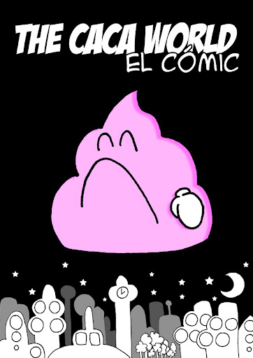 The Caca World - El Cómic