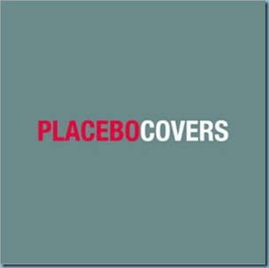 Placebo-Covers-503100