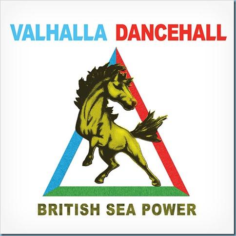 british-sea-power-valhalla-dancehalla