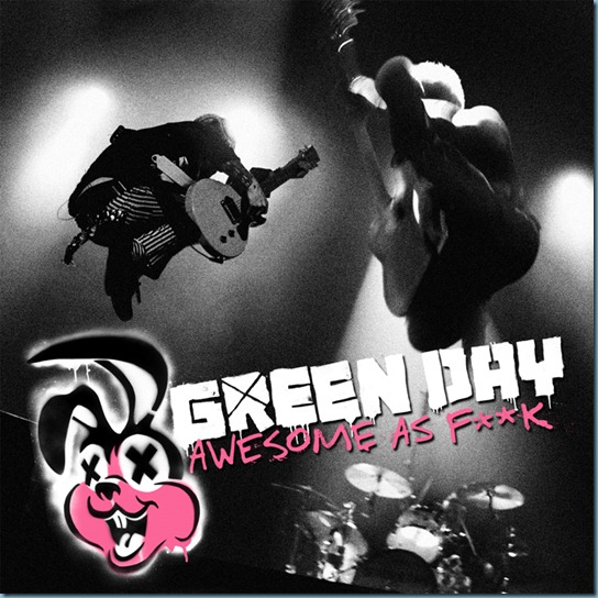 Green Day - Awesome As Fuck 2011 Album Cover
