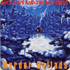 album-cover-nick-cave-and-the-bad-seeds-murder-ballads