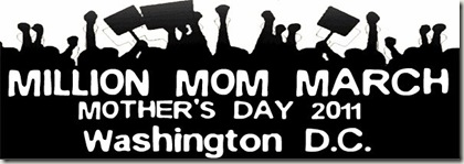 Million Mom March Mother's Day 2011 in Washington DC